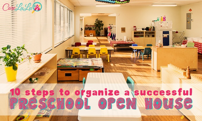 10 Steps To Organizing A Successful Preschool Open House